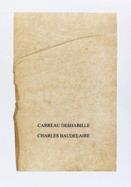 Baudelaire. Anagramme, papier de soie. Photographie: Jacky Lecouturier