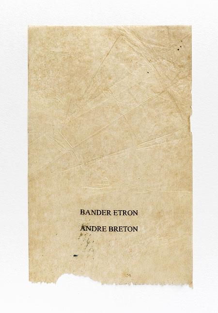 Breton. Anagramme, papier de soie. Photographie: Jacky Lecouturier
