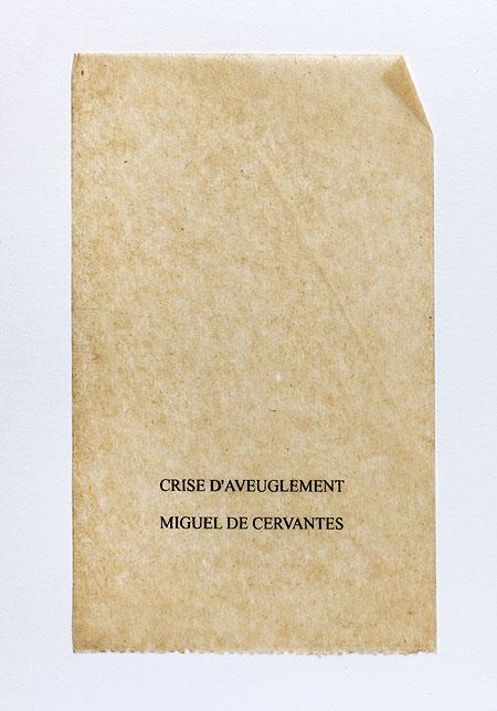 Cervantes. Anagramme, papier de soie. Photographie: Jacky Lecouturier