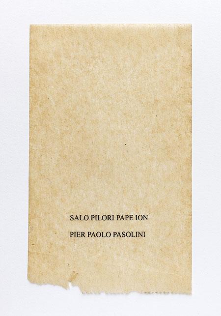Pasolini. Anagramme, papier de soie. Photographie: Jacky Lecouturier