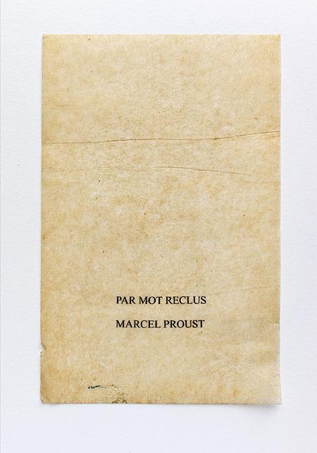 Proust. Anagramme, papier de soie. Photographie: Jacky Lecouturier