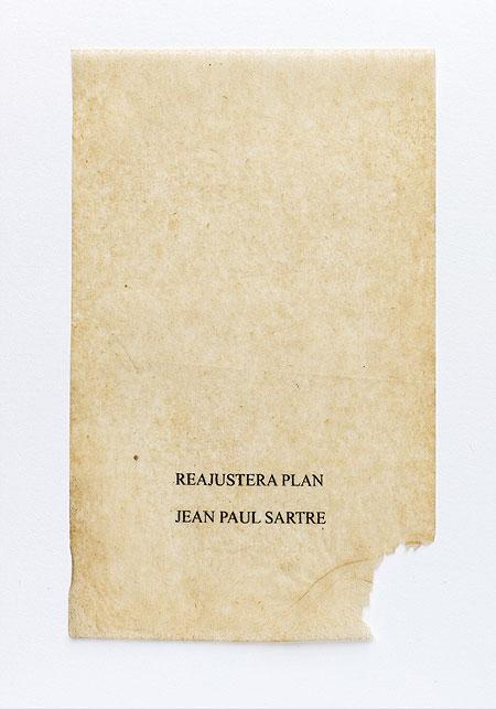 Sartre. Anagramme, papier de soie. Photographie: Jacky Lecouturier
