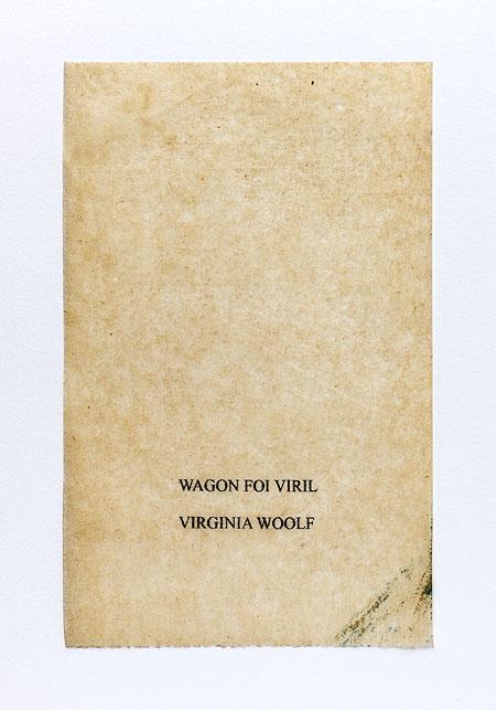Woolf. Anagramme, papier de soie. Photographie: Jacky Lecouturier